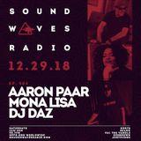 Episode 504 - Aaron Paar, Monalisa, & DJ Daz - December 29, 2018