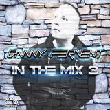 Danny Fervent In The Mix 3