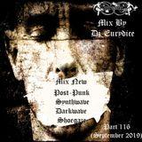 Mix New Post-Punk, Synthwave, Darkwave, Shoegaze (Part 116) September 2019 By Dj-Eurydice