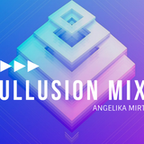 Angelika Mirt | Illusion Mix