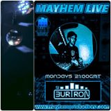 Si Burtron's Mixed Up Mondays 19th June 2017 Mayhem Live 108 FM