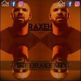 R.A.X.E.H - THE DRAKE M1X [JULY 2018] @DJRAXEH