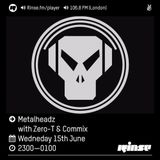 RinseFM June 16th 2016 - Zero T & Commix