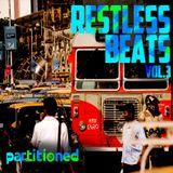 Restless Beats Vol. 3