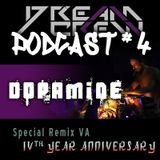 Podcast #4 [DOPAMINE] / Special Remix Of VA - 4 Year Anniversary By DC4
