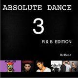 Absolute Dance 3 - R&B Edition - DJ BeLz