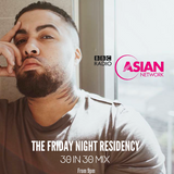 """30 in 30"" BBC Asian Network mix."