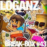 BREAK-BOX - LOGANZ #43