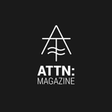 ATTN:Magazine #4 w/ Sietse Van Erve - 25th April 2017