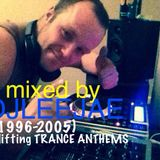 my 13/12/14 (1996-2005 UPLIFTING TRANCE ANTHEMS)