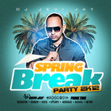 DJ Jevi Jay - Spring Break Party 2K12