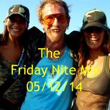 The Friday Nite Mix 05/12/14