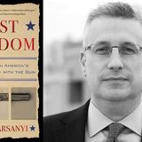 Entrepreneurs, Outlaws, and the Right to Bear Arms – David Harsanyi on *First Freedom*
