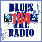 Blues On The Radio - Show 104