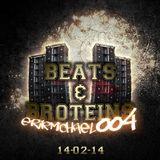 Beats & Broteins: 004 - 14.02.07
