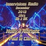 Paul Le Clercq & Holly J ~ 2 Hours B2B ~ Christmas Day Special on Innervisions Radio/12.25.13