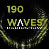 WΛVES #190 - AN ELECTRO-WAVES MIX FOR A TIRED EARLY MORNING! by FERNANDO WAX - 22/04/2018
