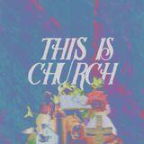 THIS IS CHURCH - BROKEN HEART