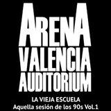 Arena Auditorium Valencia Remember 90s by La Vieja Escuela Vol.1