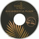 Fratelli Is A Uanderful Place Vol.2 Mixed By Julyan Dubson