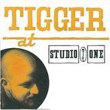 """Tigger (Boss Hi-Fi) """"Tigger At Studio One"""" Mix"""