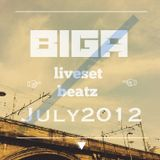 Biga Liveset Beatz July2012