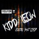 Kidd Leow - EDM 'Electro Shot' Mix Show - 037
