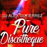 Pure Discotheque DJ Alex Gutierrez