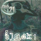 Club 21 Black 1