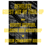Revelate: Foul-Up Guest Mix [01/09/2017]