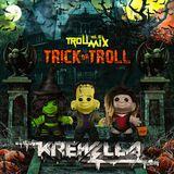 Troll Mix Vol. 6: Trick or Troll Edition