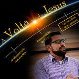 A Volta de Jesus - Parte 3 - O Juízo Final dos Homens