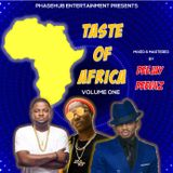 TASTE OF AFRICA VOL.1 MIXTAPE BY DEEJAY DEEWIZ