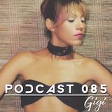 LEVEL HOUSE MUSIC - PODCAST 085 BY GIGI