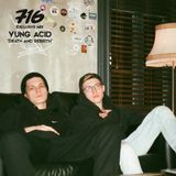 716 Exclusive Mix - Yung Acid : Death and Rebirth