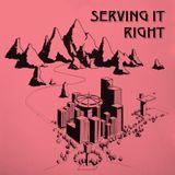 Serving It Right @ No Fun Radio 11/9/17