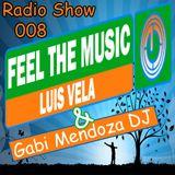 Luis Vela - Feel The Music Radio Show 008