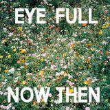 Now Then Mix #29 - Eye Full Clothing