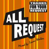 All Request - Mixed by Trevor Walker (September 2011) - FREE DOWNLOAD