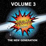 Rebirth Records Present New Generation Vol. 3
