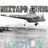 Long Play MIXTAPE Junio 2017
