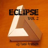 ECLIPSE - dj toni french  vol II