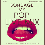 Bondage my Pop Live Mix - Oscatron