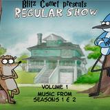 Blitz Comet Presents: Regular Show Vol. 1