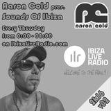 Aaron Cold - Sounds Of Ibiza - [ILR v02] (#ibiza2016)