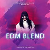 Berlin Bintang - EDM Blend (Podcast Episode 011)