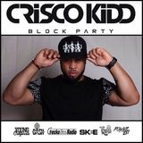 2 Hour Mix Live on the CriscoKidd BlockParty