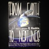 DJ BLACKIE From Earth To Neptunes part 1