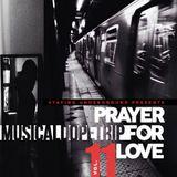 Prayer For Love (MusicalDopeTrip Vol.11)