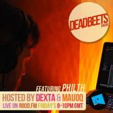 DeadBeets Radio 013 - 05/07/13 - Special guest Philth